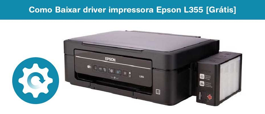 Como Baixar driver impressora Epson L355 [Grátis]