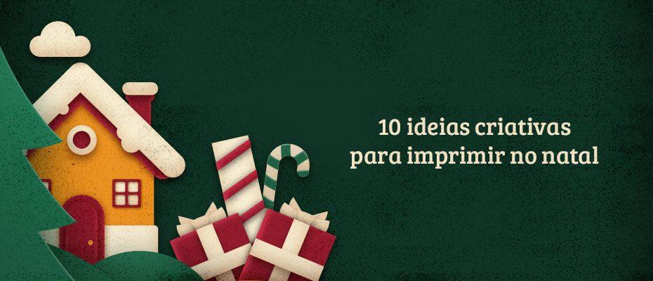 10 ideias para imprimir no natal