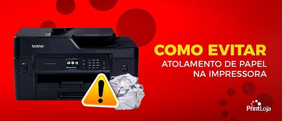 Atolamento de papel na impressora