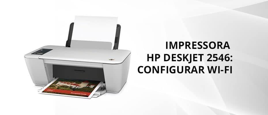 IMPRESSORA-HP-DESKJET-2546-CONFIGURAR-WI-FI